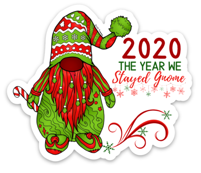 Holiday - 2020 The Year We Stayed Gnome - Red Gnome