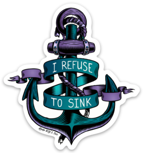 Anchor - I Refuse to Sink Anchor Magnet