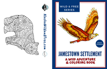 Load image into Gallery viewer, Book - Jamestown Settlement: A Wild Adventure & Coloring Book
