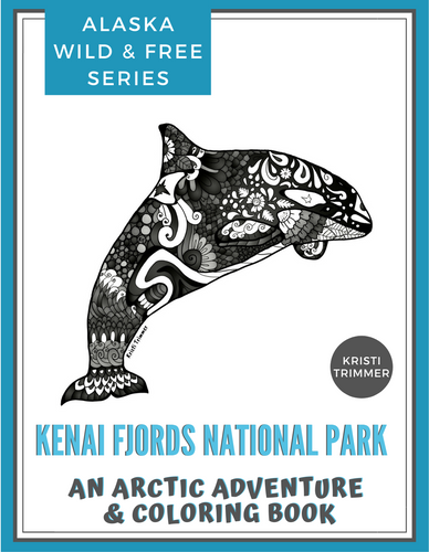 Book - Kenai Fjords National Park: An Adventure & Coloring Book