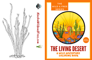 Book - The Living Desert: A Wild Adventure & Coloring Book