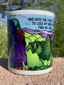 Coffee Mugs - Into the Forest I Go Collection