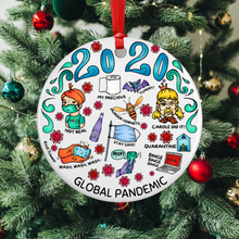 Load image into Gallery viewer, Ornament - 2020 Global Pandemic