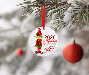 Ornament - 2020 is Elfed Up