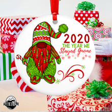 Load image into Gallery viewer, Ornament - 2020 The Year We Stayed Gnome