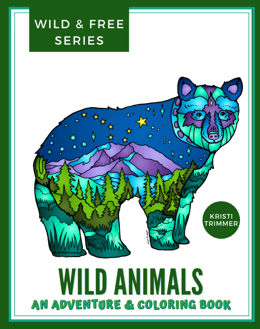 Book - Wild Animals: A Wild & Free Adventure & Coloring Book