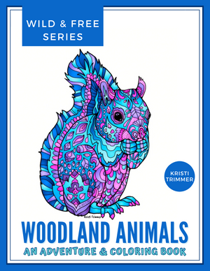 Book - Woodland Animals: A Woodland Adventure & Coloring Book