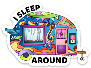 Camper - I Sleep Around Camper Sticker