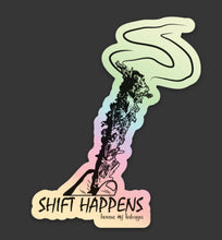 holographic shift happens sticker