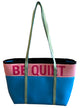 Teal Tote Bag With Pink Be Quiet Print