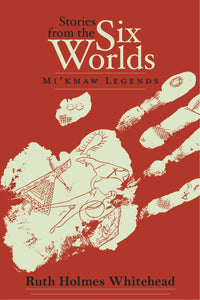 Stories From the Six Worlds (2nd edition)