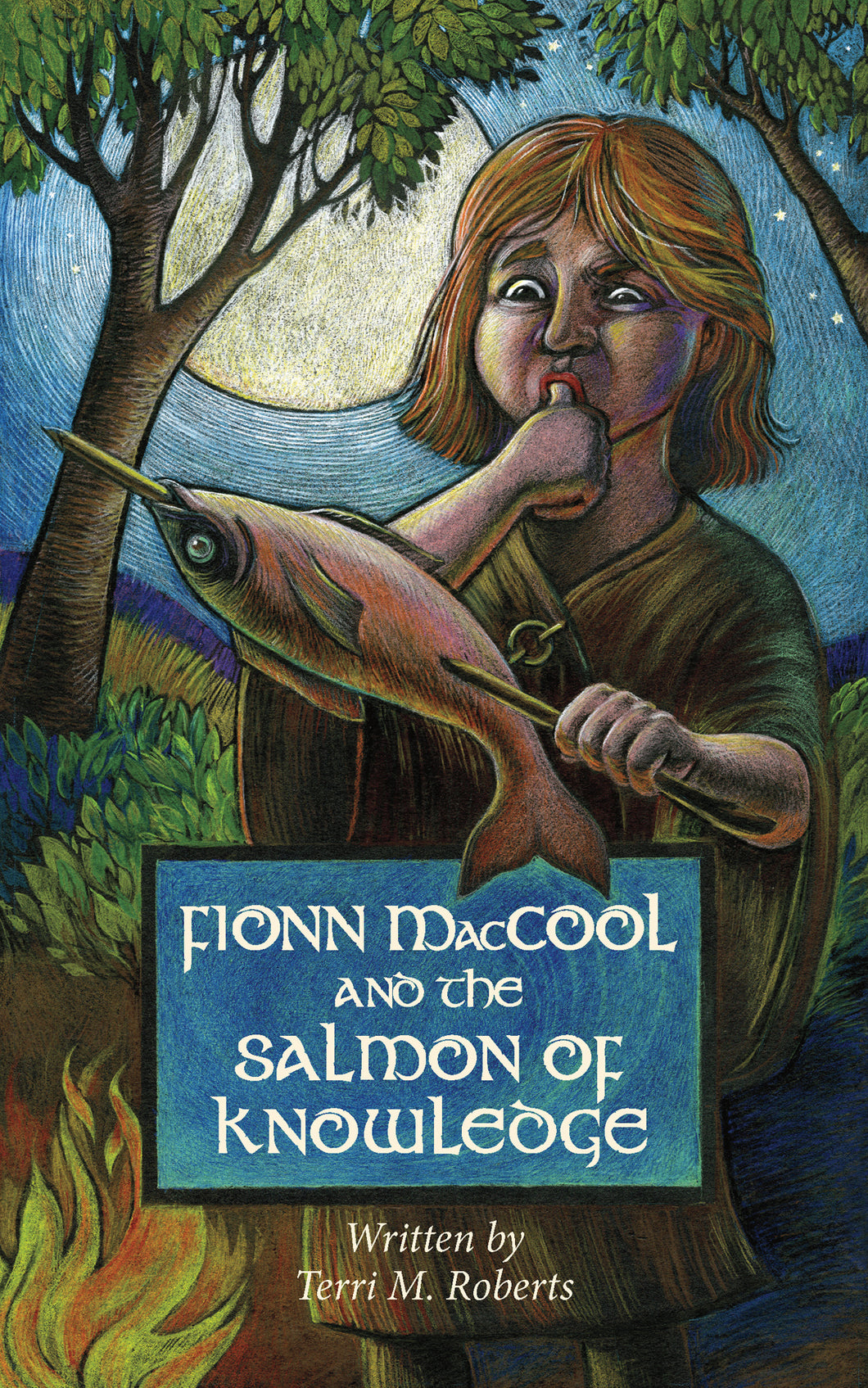 Fionn MacCool and the Salmon of Knowledge