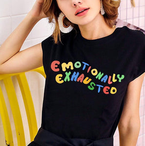 Emotionally Exhausted Colorful Printed T Shirt Unisex Tumblr Grunge Black Tee Cute Summer Tops Street Casual Wear-Drop it when its Hot