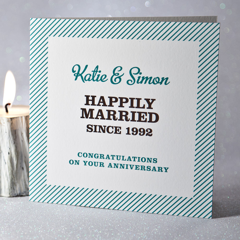 Personalised 'Happily Married Since' Anniversary Card