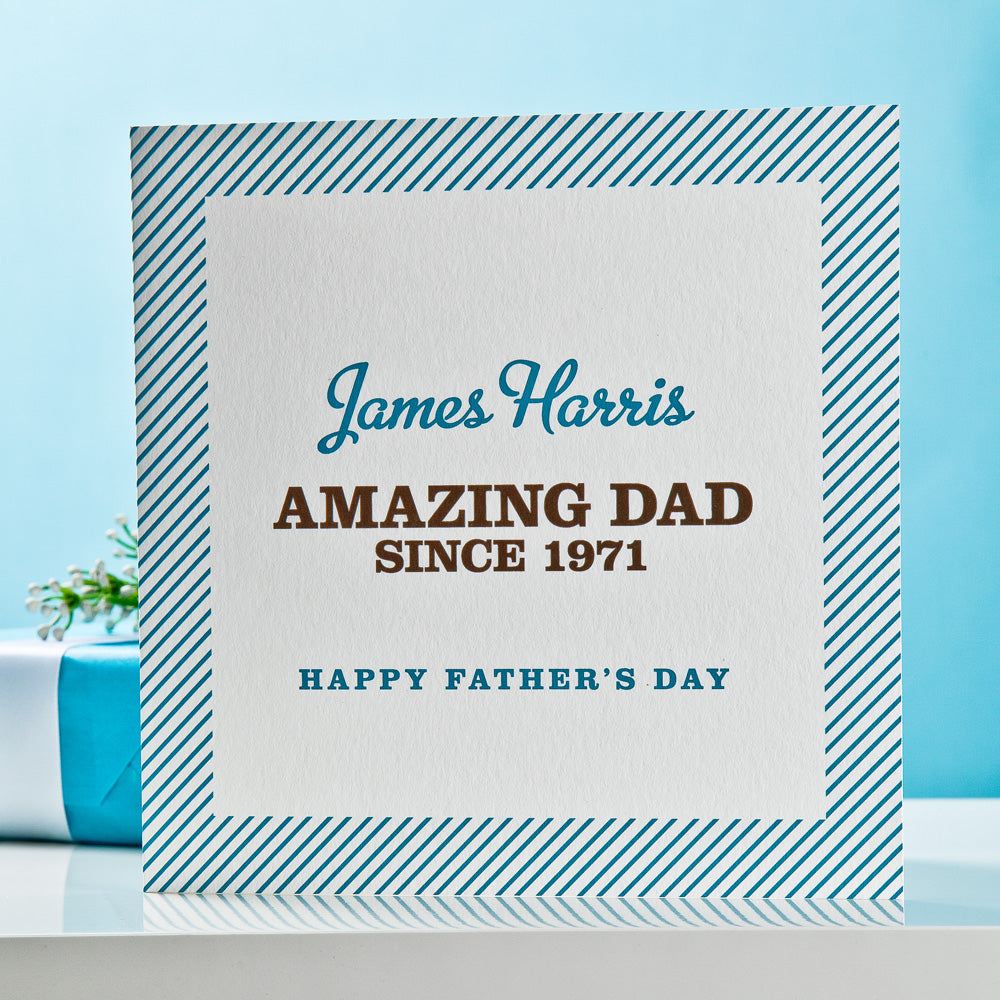 'Amazing Dad Since...' Father's Day Card