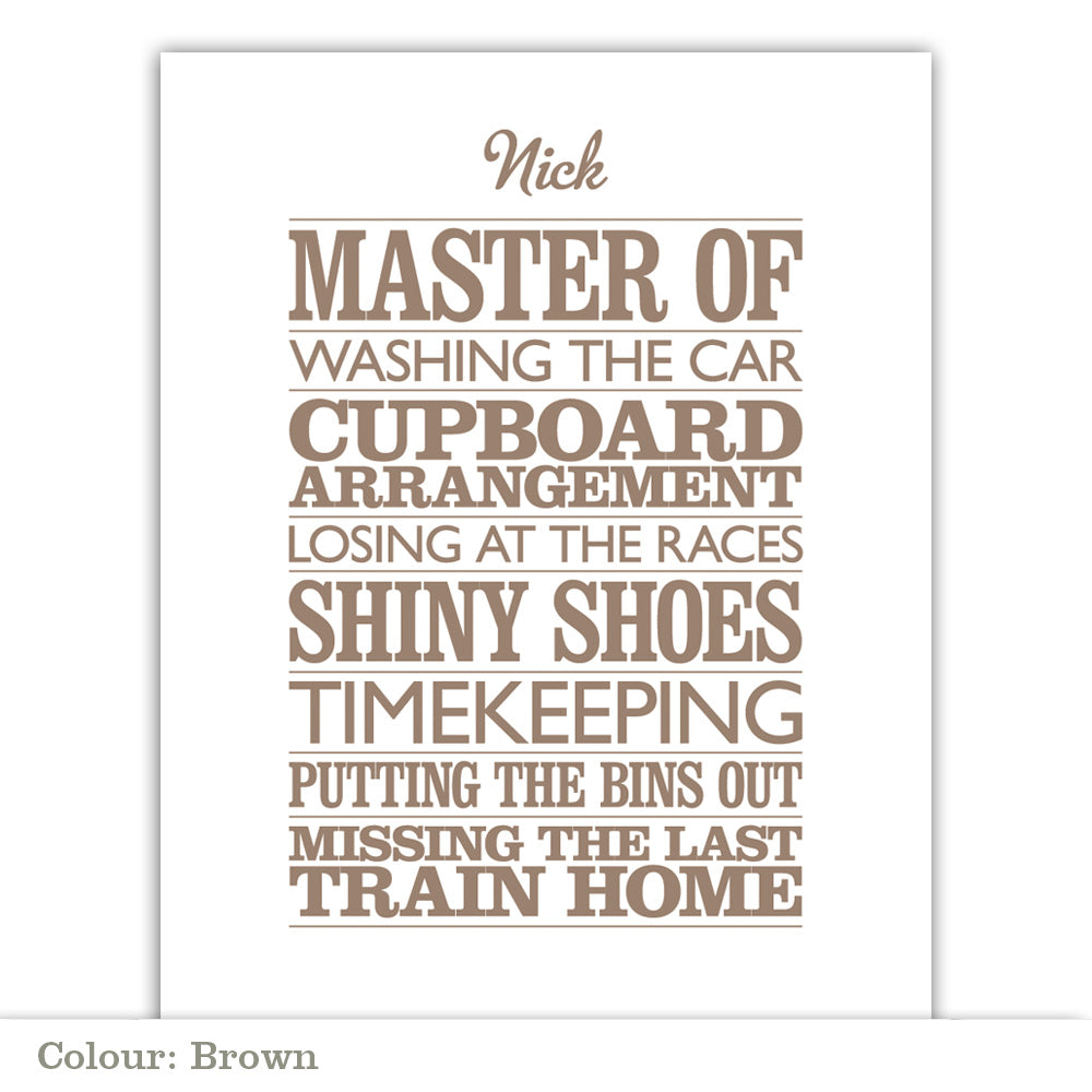 Personalised 'Master Of' Poster Print