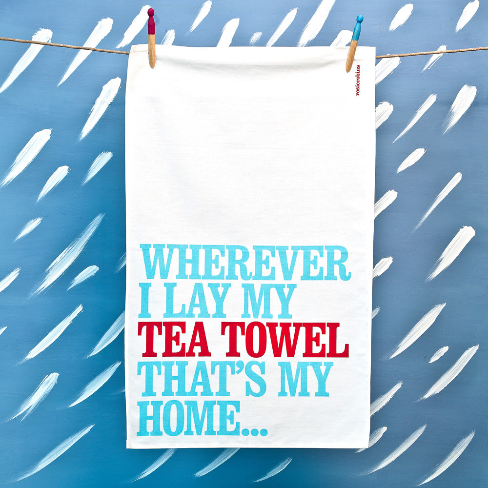 'Wherever I Lay…' Tea Towel