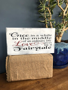 Handcrafted wood sign - Fairytale