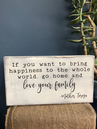 Handcrafted wood sign-Mother Teresa
