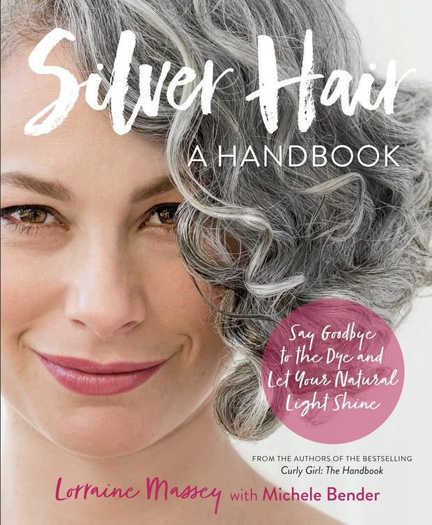 Silver Hair A Handbook by Lorraine Massey & Michelle Bender-books-ellënoire body, bath fragrance & curly hair
