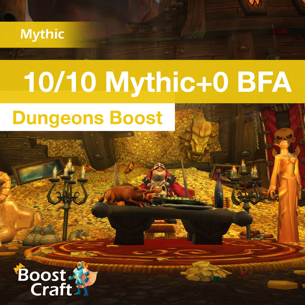 10/10 Mythic+0 BFA Dungeons Boost