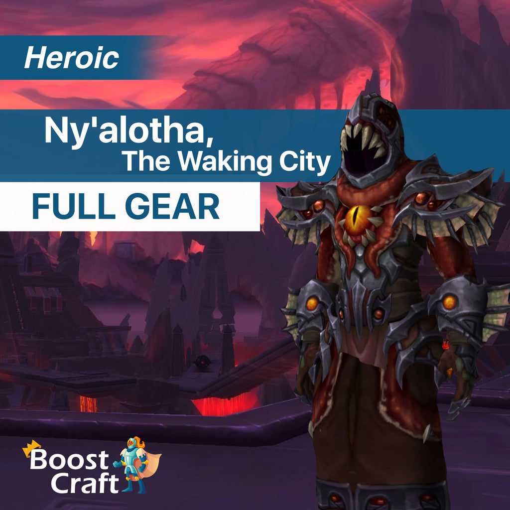 Nyalotha HEROIC BOOST FULL GEAR CARRY
