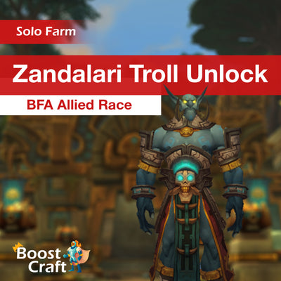 Zandalari Troll Unlock - BFA Allied Race