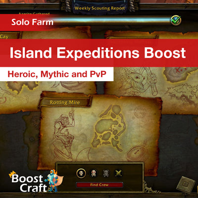 Island Expeditions Boost (Heroic Mythic and PvP)