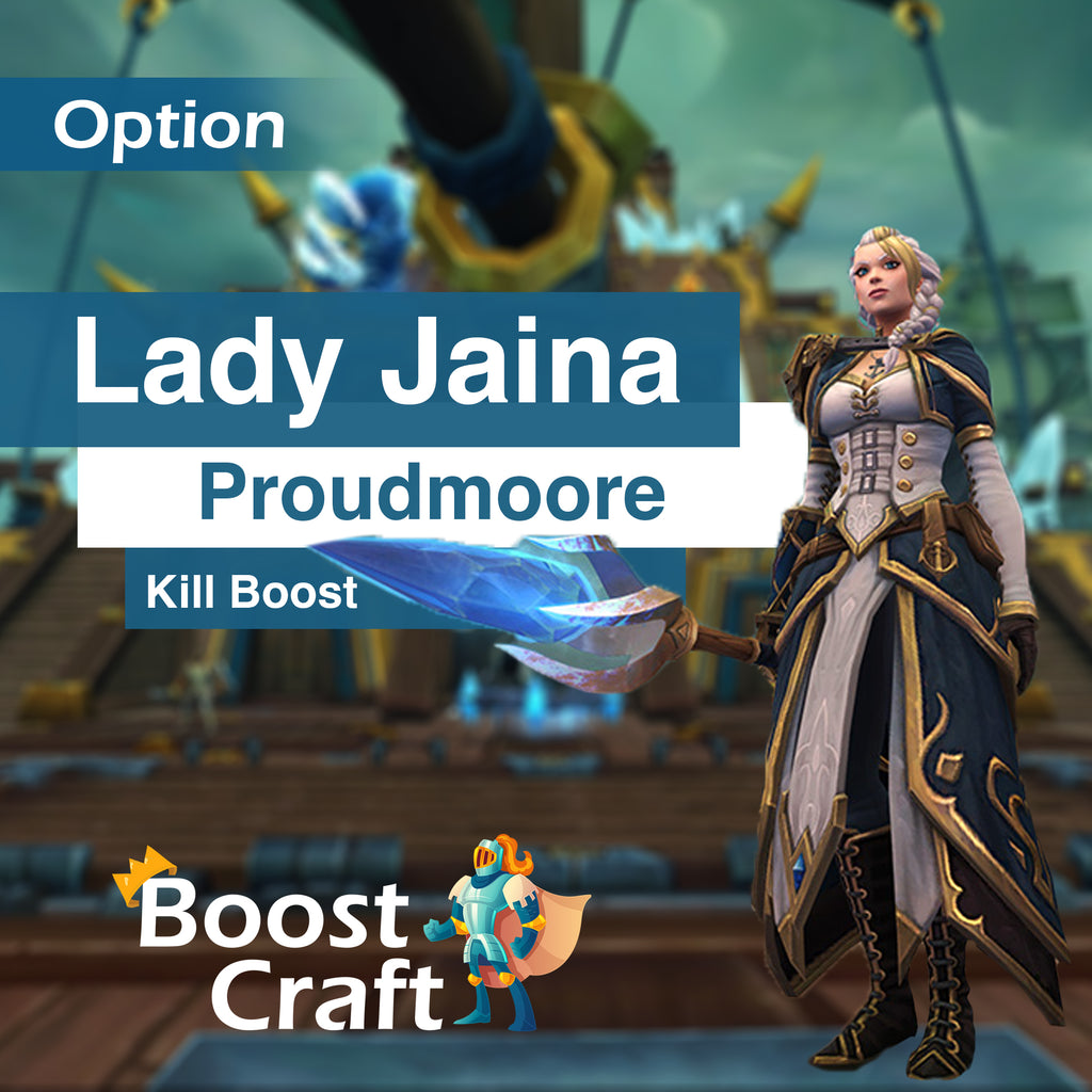 Lady Jaina Proudmoore (normal heroic or mythic) kill - Boost