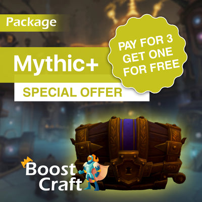 Pay for THREE get ONE FREE - Mythic+ Special PACKAGE