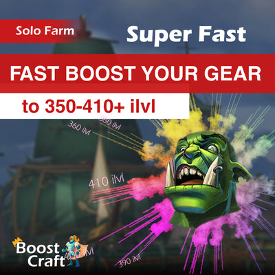 Fast Boost Your Gear to 385-400 or 410 ilvl