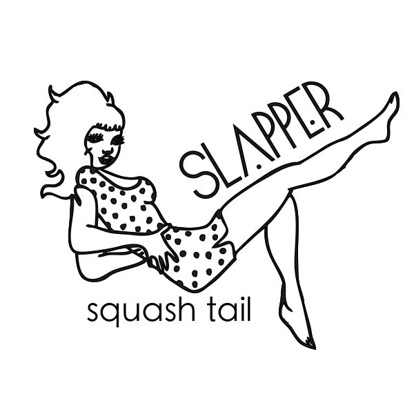 Slapper Squash Tail.