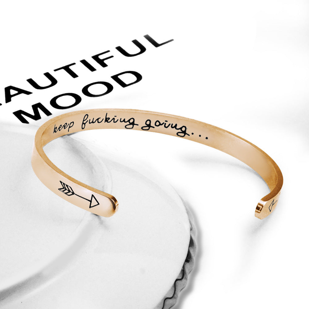 Free Engraving Cuff Bangle -keep fucking going