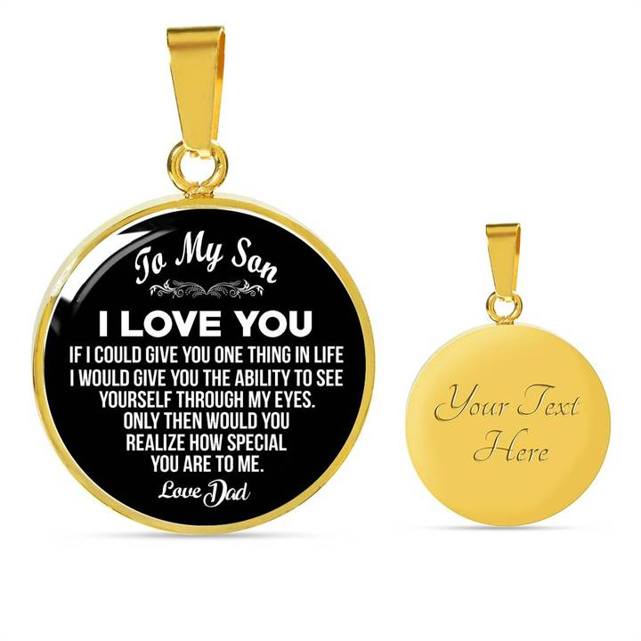 To My Son, One Thing, Love Dad - Circle Necklace Engraving Option