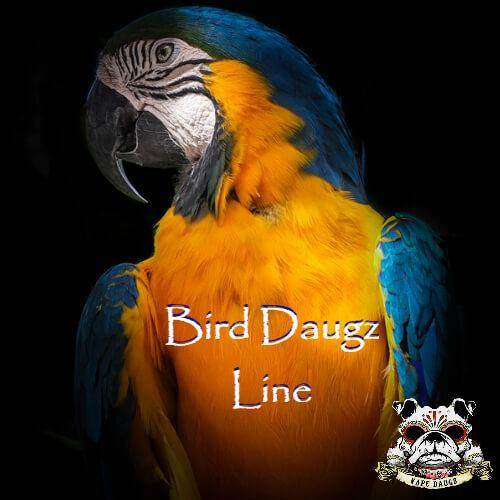 Bird Daugz Line by Vape Daugz