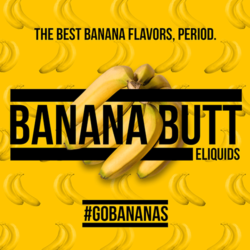 Banana Butt E-Liquid