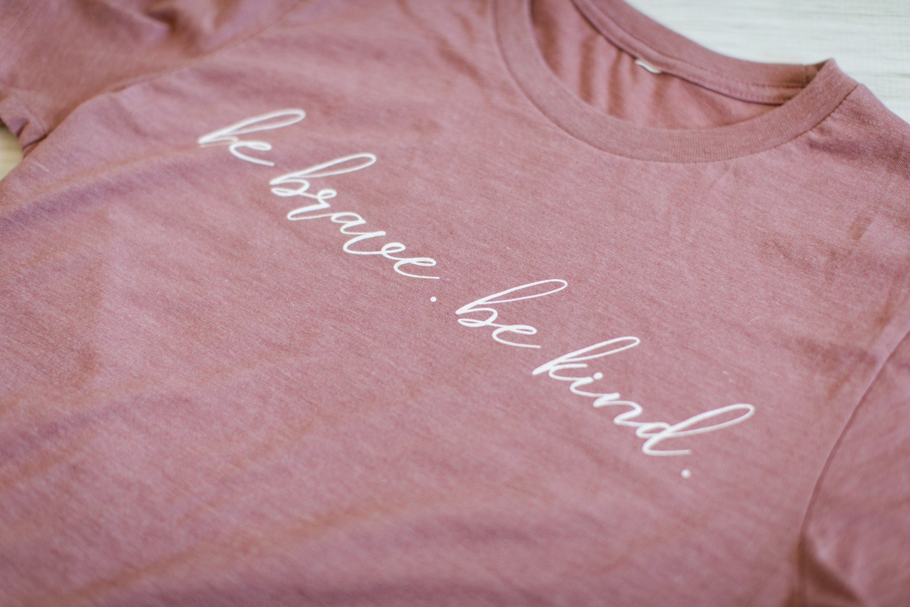 Be Brave. Be Kind. T-Shirt (UNISEX FIT)