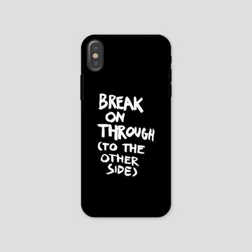 Break On Through To The Other Side, Phone Case, Black - Pop Music Wisdom