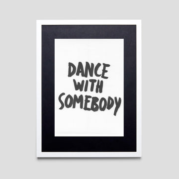Dance With Somebody, Original - Pop Music Wisdom