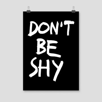 Don't Be Shy, Poster, Black - Pop Music Wisdom