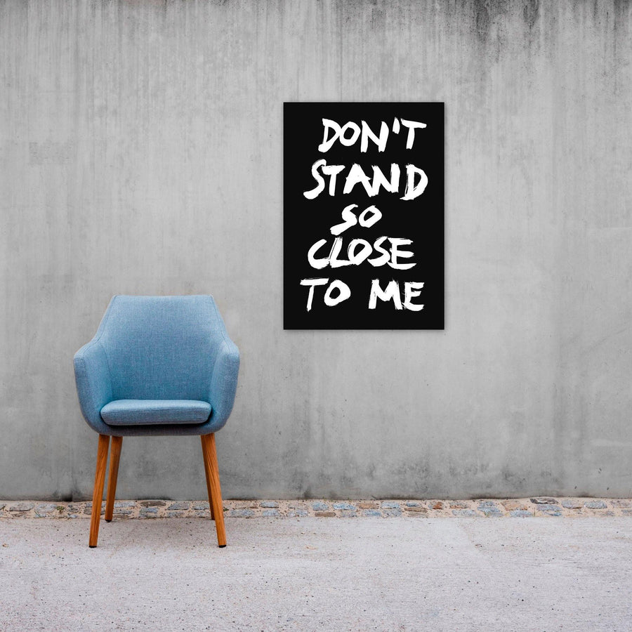 Don't Stand So Close To Me, Poster, Black - Pop Music Wisdom