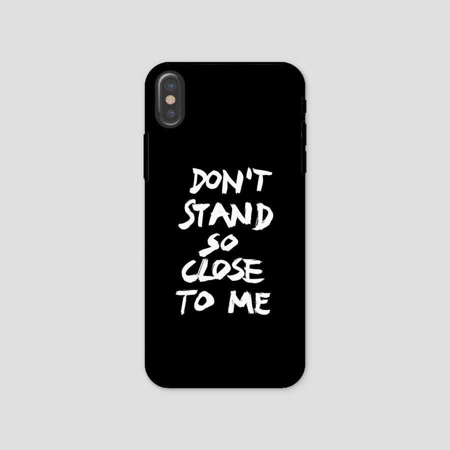 Don't Stand So Close To Me, Phone Case, Black