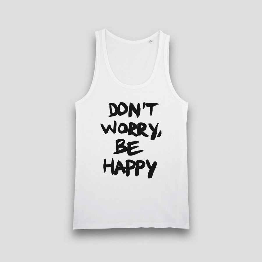 Don't Worry, Be Happy, Men's Tank Top - Pop Music Wisdom