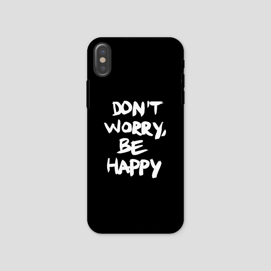 Don't Worry, Be Happy, Phone Case, Black