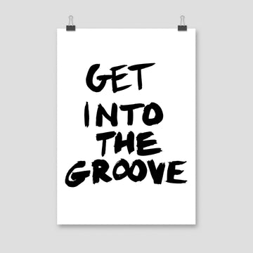Get Into The Groove, Poster, White - Pop Music Wisdom