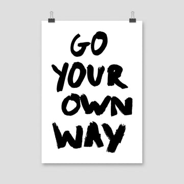 Go Your Own Way, Poster, White - Pop Music Wisdom