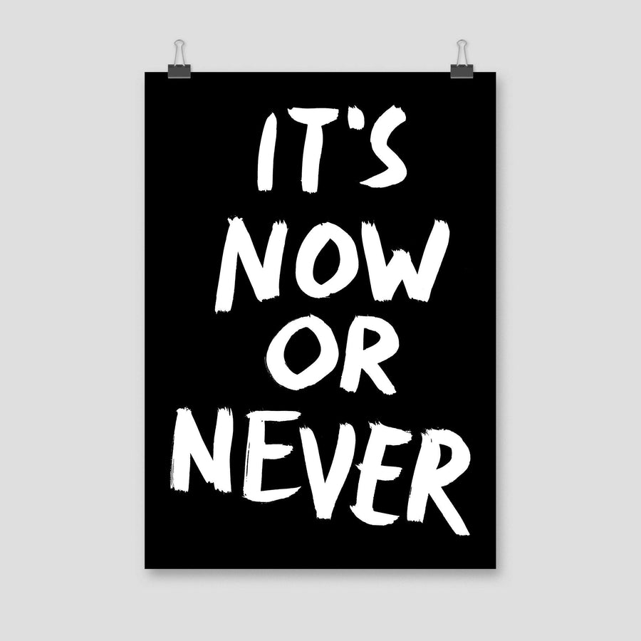 It's Now Or Never, Poster, Black