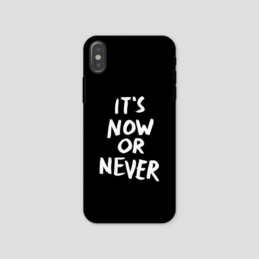 It's Now Or Never, Phone Case, Black