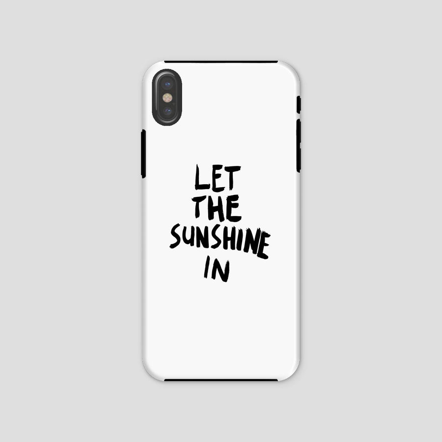 Let The Sunshine In, Phone Case, White