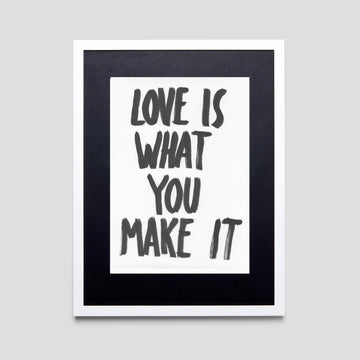 Love Is What You Make It, Original - Pop Music Wisdom